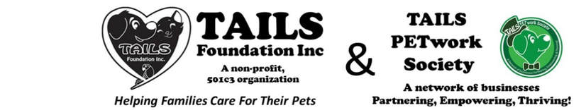 TAILS Foundation Inc & PETwork Society!